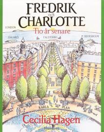 Cover for Fredrik och Charlotte : Tio år senare