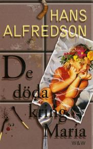 Cover for De döda kring Maria