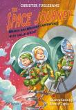 Cover for The Space Journey. Marcus and Mariana's Adventures with Uncle Albert