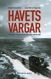 Bokomslag för Havets vargar : dramatiska ubåtsepisoder under andra världskriget