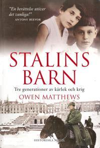 Cover for Stalins barn : tre generationer av kärlek och krig