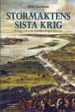 Bokomslag för Stormaktens sista krig : Sverige och stora nordiska kriget 1700-1721