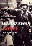 Bokomslag för Warszawas bödel : ett tyskt öde