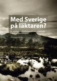 Omslagsbild för Med Sverige på läktaren? : En antologi om forskningspolitiska utmaningar i akademisk brytningstid
