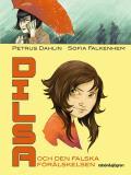 Omslagsbild för Dilsa och den falska förälskelsen