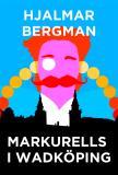 Cover for Markurells i Wadköping (Telegram klassiker)
