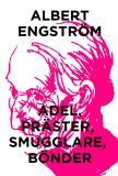 Cover for Adel, präster, smugglare, bönder (Telegram klassiker)