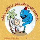 Cover for Våra bästa Bellmanhistorier