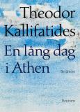 Bokomslag för En lång dag i Athen : [berättelse]