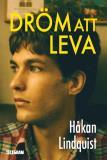 Cover for Dröm att leva