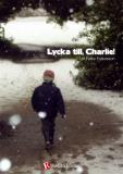 Cover for Lycka till, Charlie!