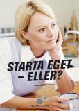 Bokomslag för Starta eget - eller?