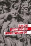 """Cover for """"Judarna har vapen"""" - Upproret i Warszawa 1943"""