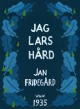 Bokomslag för Jag Lars Hård