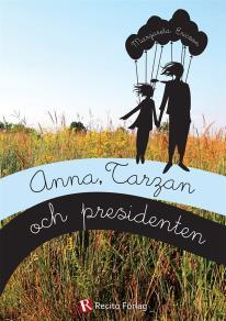 Omslagsbild för Anna, Tarzan och presidenten
