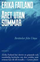 Cover for Året utan sommar - Berättelser från Utøya