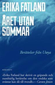 Omslagsbild för Året utan sommar - Berättelser från Utøya