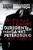 Cover for Dirigenten från S:t Petersburg