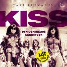 Cover for KISS - Den osminkade sanningen