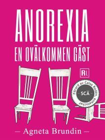 Omslagsbild för Anorexia - En ovälkommen gäst