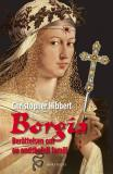 Omslagsbild för Borgia - Berättelsen om en ondskefull familj
