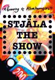 Cover for Stjäla the show