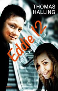 Omslagsbild för Eddie 12 och hon som heter Elsa/Elsa 12 och han som heter Eddie
