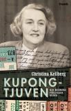 Omslagsbild för Kupongtjuven:  Min mormors förlorade heder