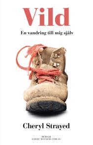 Cover for Vild : En vandring till mig själv