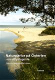 Cover for Naturpärlor på Österlen - en utflyktsguide