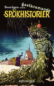 Omslagsbild för Sveriges mest gastkramande spökhistorier