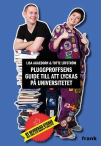 Cover for Pluggproffsens guide till att lyckas på universitetet