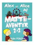 Cover for Alex och Alice på matteäventyr 2x2
