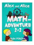 Cover for Alex and Alice Mathadventure 2x2