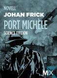 Omslagsbild för Port Michèle : novell