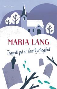 Omslagsbild för Tragedi på en lantkyrkogård