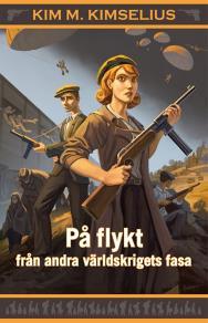 Cover for På flykt från andra världskrigets fasa