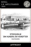 Cover for Stockholm om hundra år härefter : Framtidsdröm