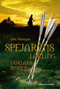 Cover for Spejarens lärling 1 - Gorlans ruiner