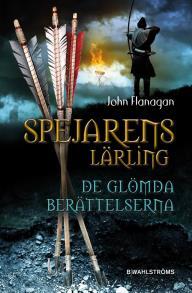 Cover for Spejarens lärling 11 - De glömda berättelserna