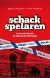 Omslagsbild för Schackspelaren : historien om kidnappningen av Fabian Bengtsson