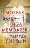 Bokomslag för Morfar skrev inga memoarer