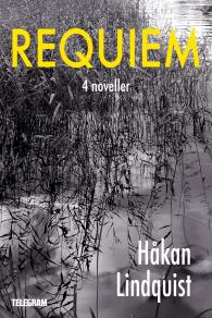 Cover for Requiem : 4 noveller