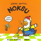 Cover for Jopas sattui, Noksu