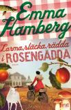 Omslagsbild för Larma, släcka, rädda i Rosengädda