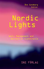 Omslagsbild för Nordic Lights : Work, Management and Welfare in Scandinavia