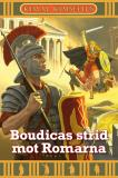 Cover for Boudicas strid mot Romarna
