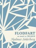 Cover for Flodfart : en novell ur Preludier