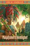 Omslagsbild för Mayafolkets Hemlighet