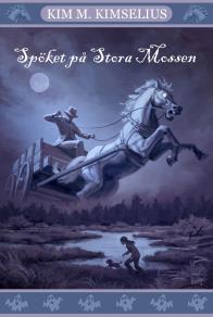 Omslagsbild för Spöket på Stora Mossen